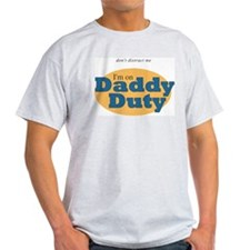 Daddy Duty Ash Grey T-Shirt