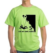 Rock climbing, I Do My Own Stunts T-Shirt