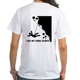 Rock climbing, I Do My Own Stunts Shirt