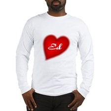 I love Ed Long Sleeve T-Shirt