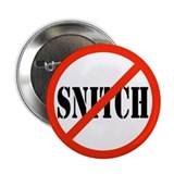 "Yo Bitch STOP Snitchin 2.25"" Button (10 pack)"