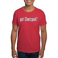 Chutzpah Line - got chutzpah ? T-Shirt