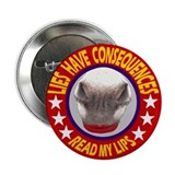 "ELECTIONS HAVE CONSEQUENCES 2.25"" Button (100 pack"