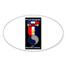 Proud Daughter of WWII Veteran Oval Decal