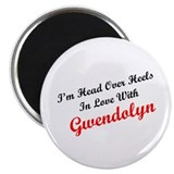 "In Love with Gwendolyn 2.25"" Magnet (10 pack)"