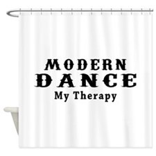 Modern Dance My Therapy Shower Curtain