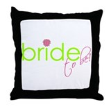 Bride to be May 2007 Throw Pillow