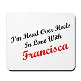 In Love with Francisca Mousepad