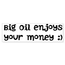 Car Sticker Big Oil enjoys your money