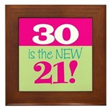 30 is the NEW 21 - Framed Tile