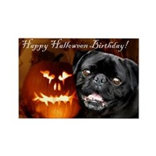 Happy Halloween Birthday pug dog Magnets