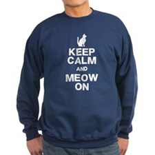Keep Calm Meow On Sweatshirt