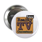 Future Reality TV Contestant Button