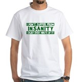 Insanity  Shirt