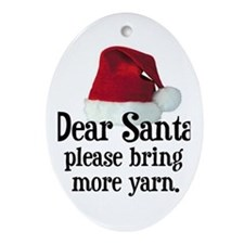 Santa Bring More Yarn Oval Ornament