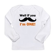 If You Mustache Im One Long Sleeve T-Shirt