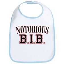 Notorious B.I.B. Bib