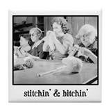 Stitchin' & Bitchin' Tile Coaster