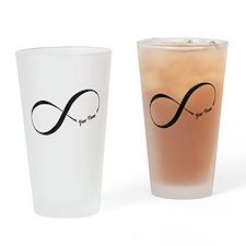 Infinity Word CUSTOM TEXT Drinking Glass