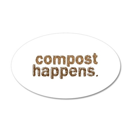 Compost Happens 20x12 Oval Wall Decal