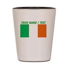 Custom Ireland Flag Shot Glass