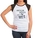 American Dippers Like It Wet Women's Cap Sleeve T-