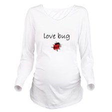 love bug 1 Long Sleeve Maternity T-Shirt