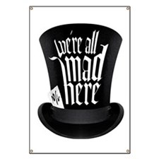 We're All Mad Here Banner