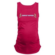 Compost Happens Maternity Tank Top