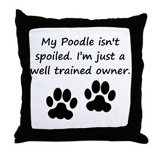 Well Trained Poodle Owner Throw Pillow