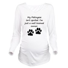 Well Trained Pekingese Owner Long Sleeve Maternity