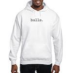 balls. Hooded Sweatshirt