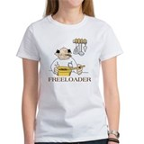 The Freeloader insult shirt Tee