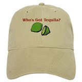 Who's Got Tequila Baseball Cap