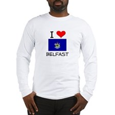 I Love Belfast Maine Long Sleeve T-Shirt