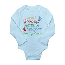 Handsome Like My Papou Long Sleeve Infant Bodysuit