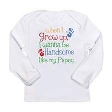 Handsome Like My Papou Long Sleeve Infant T-Shirt