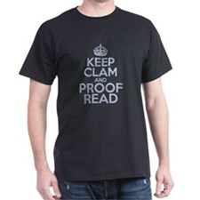 Keep Clam and Proof Read T-Shirt