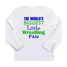 Biggest Little Wrestling Fan Long Sleeve T-Shirt