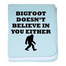 Bigfoot Doesnt Believe In You baby blanket