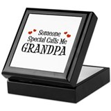 Someone Special Calls Me Grandpa Keepsake Box