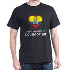Happily Married Ecuadorian T-Shirt