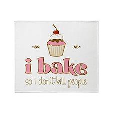 I Bake So I Don't Kill People Throw Blanket