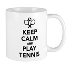 Keep calm and play Tennis Small Mug