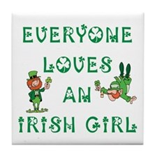 Everyone Loves an Irish Girl Tile Coaster