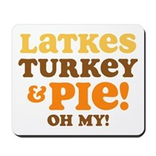 Latkes Turkey And Pie Mousepad