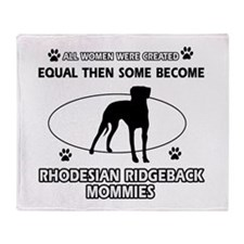 Become Rhodesian Ridgeback mommy designs Throw Bla
