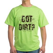 Got Dirt? Off Road 4x4 SUV  T-Shirt