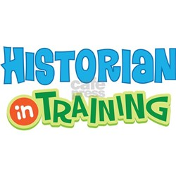 Historian in Training Infant T-Shirt