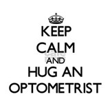 Keep Calm and Hug an Optometrist Mugs